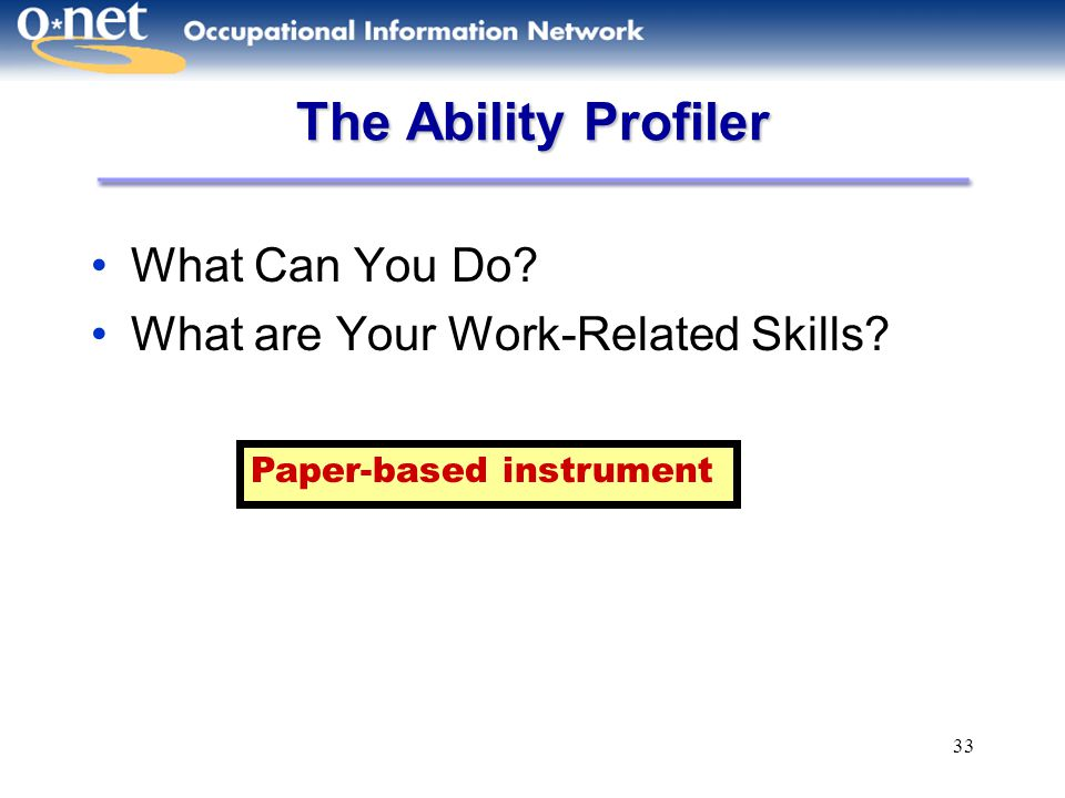 The Ability Profiler What Can You Do