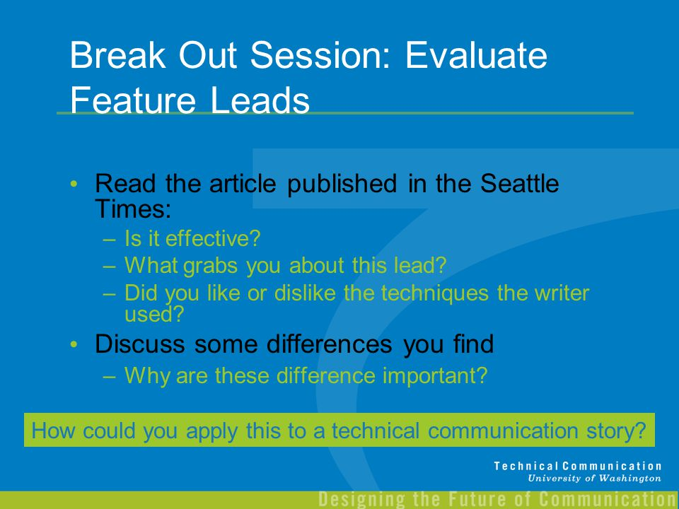 Break Out Session: Evaluate Feature Leads