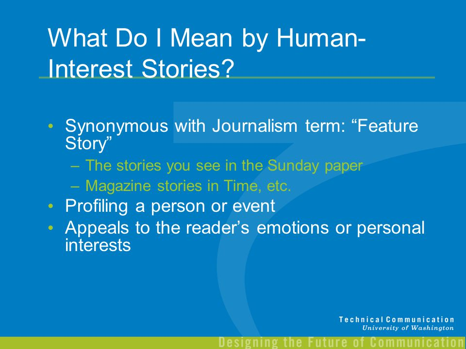 What Do I Mean by Human-Interest Stories