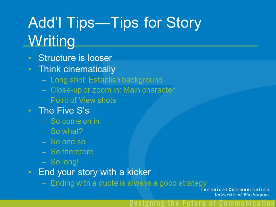 Add'l Tips—Tips for Story Writing