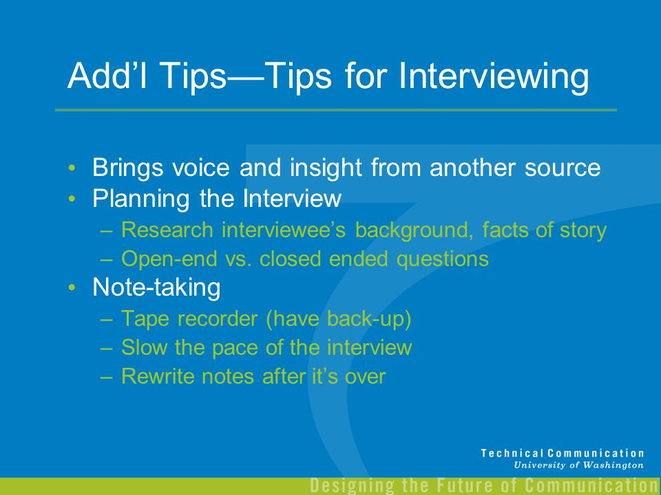 Add'l Tips—Tips for Interviewing