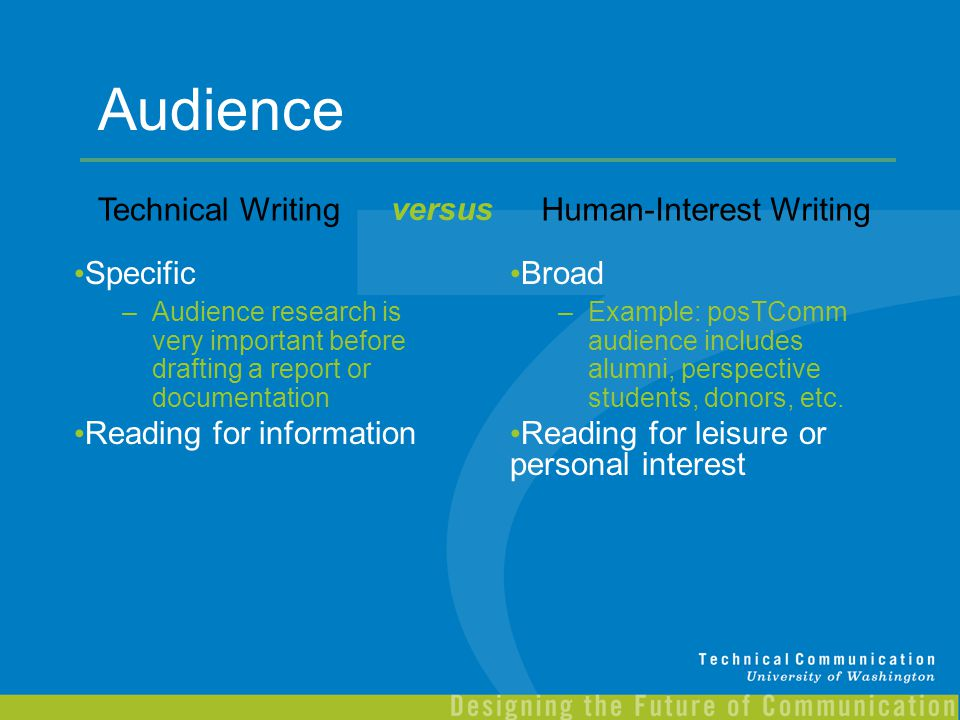 Audience Technical Writing versus Human-Interest Writing Specific