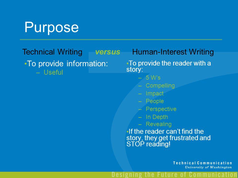 Purpose Technical Writing versus Human-Interest Writing