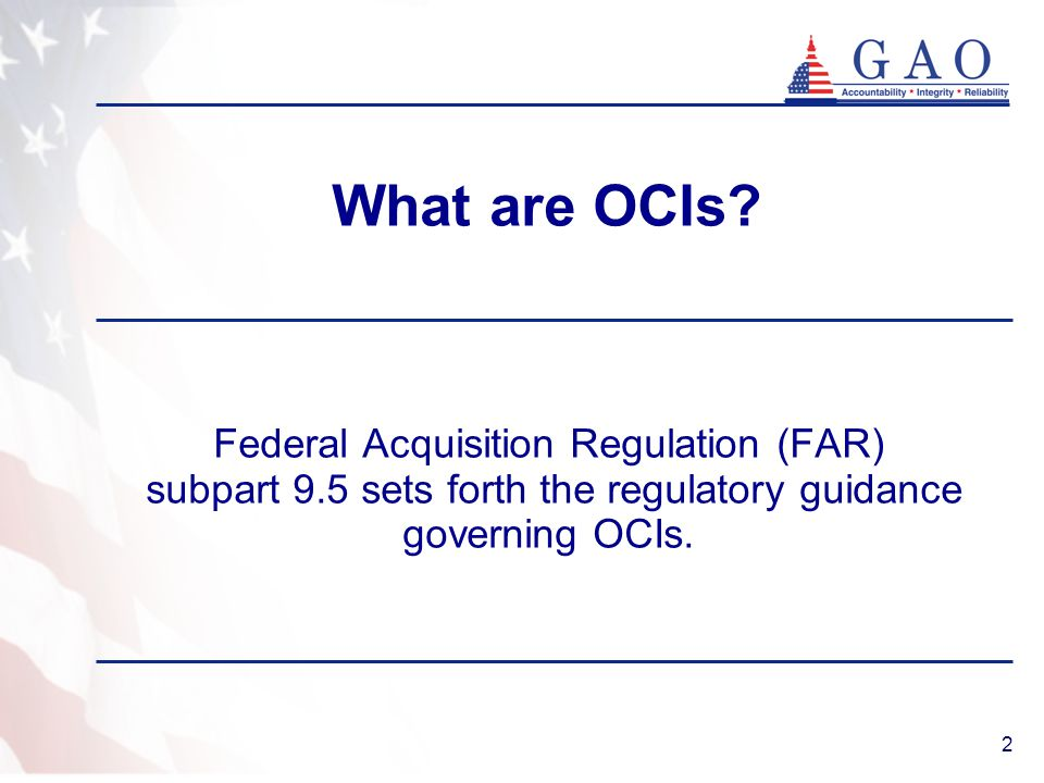What are OCIs Federal Acquisition Regulation (FAR)