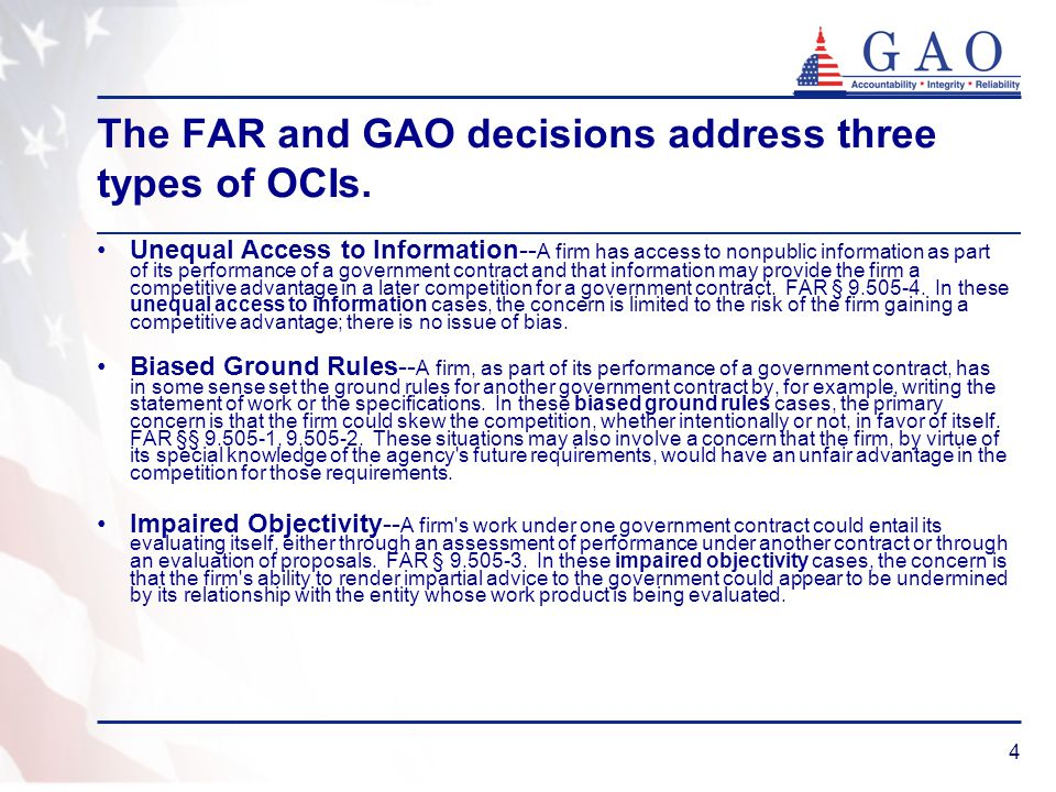 The FAR and GAO decisions address three types of OCIs.