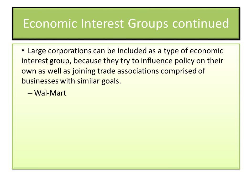 Economic Interest Groups continued