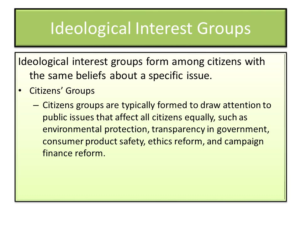 Ideological Interest Groups