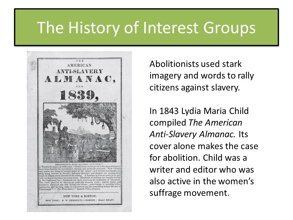 The History of Interest Groups