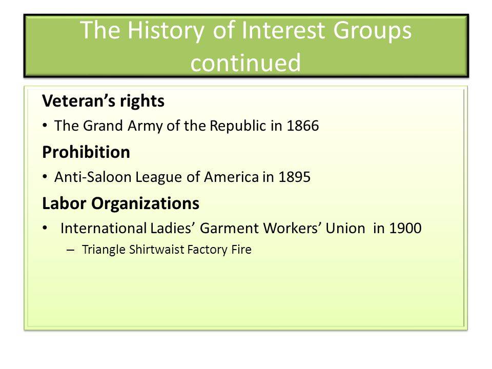 The History of Interest Groups continued