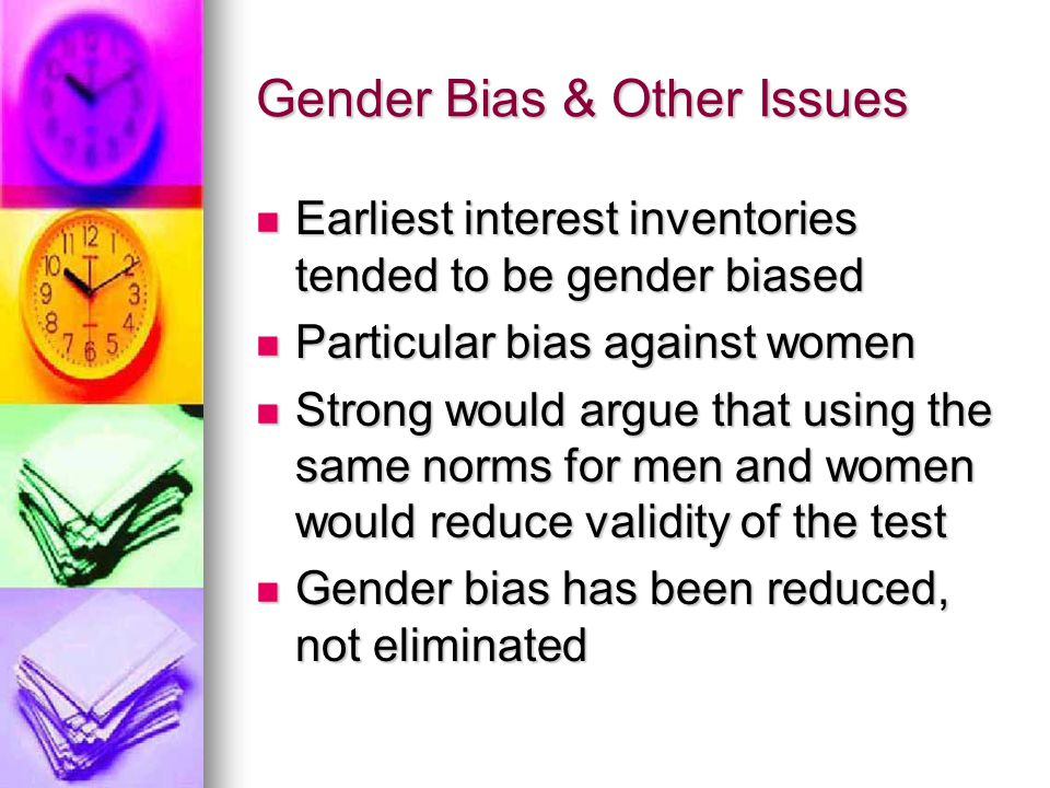 Gender Bias & Other Issues