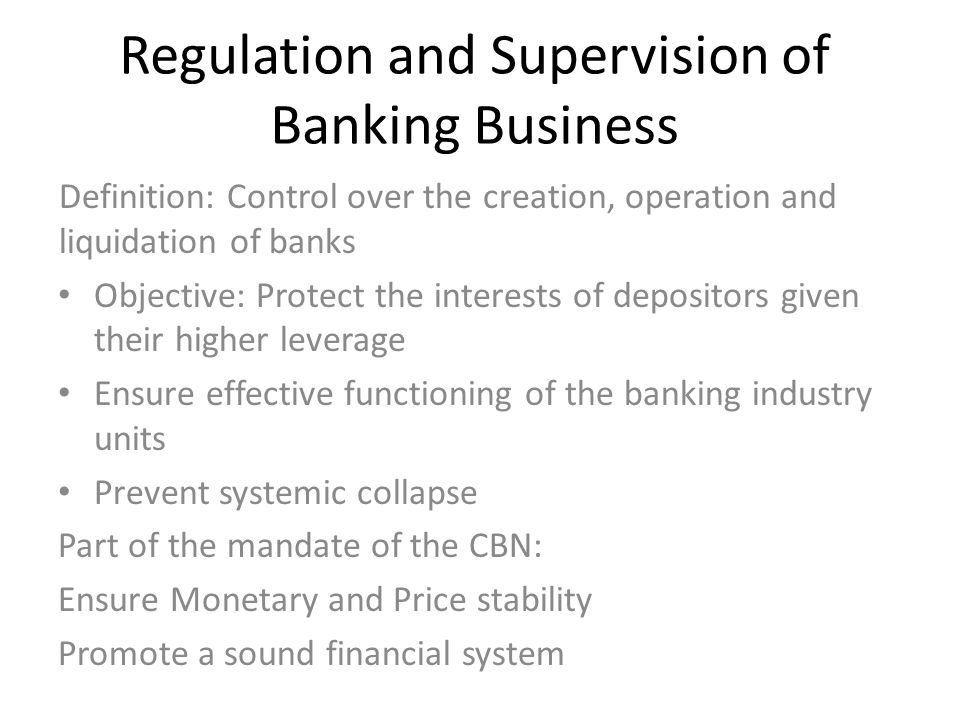 Regulation and Supervision of Banking Business