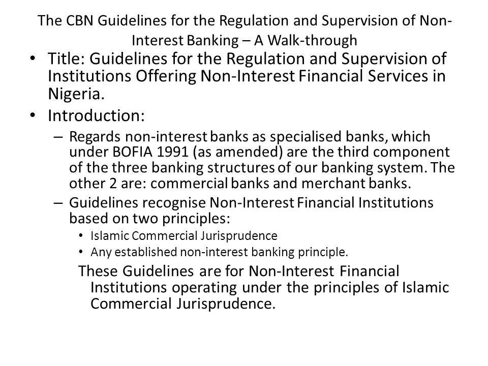 The CBN Guidelines for the Regulation and Supervision of Non-Interest Banking – A Walk-through
