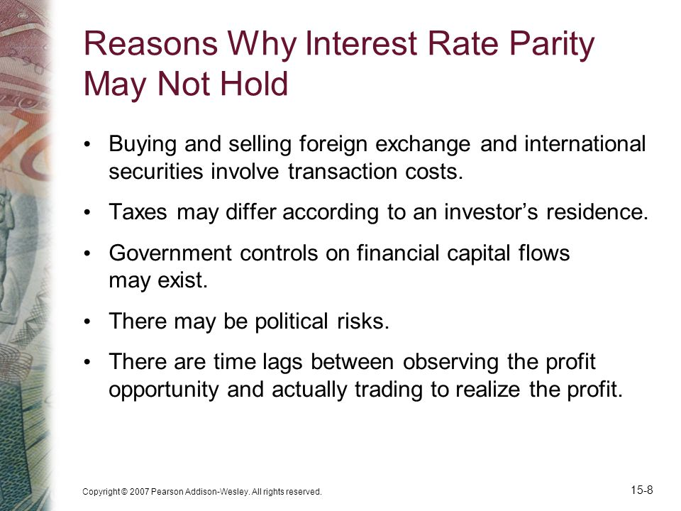 Reasons Why Interest Rate Parity May Not Hold
