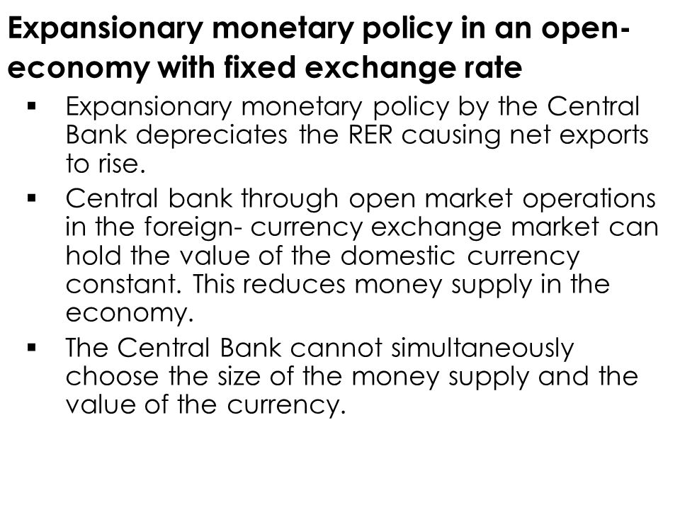Expansionary monetary policy in an open- economy with fixed exchange rate