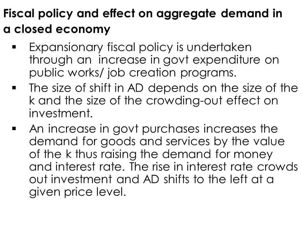 Fiscal policy and effect on aggregate demand in a closed economy