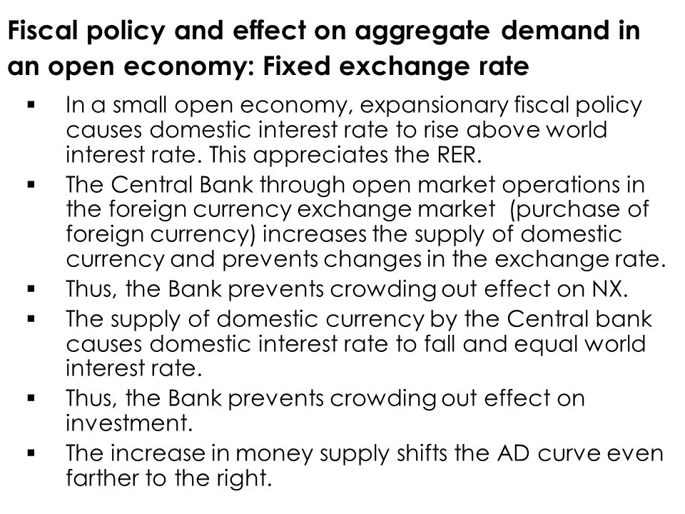 Fiscal policy and effect on aggregate demand in an open economy: Fixed exchange rate