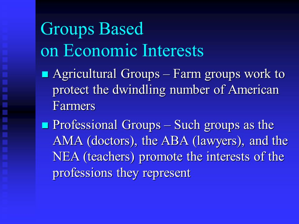 Groups Based on Economic Interests