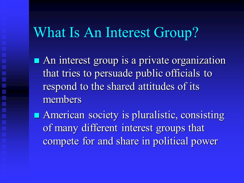 What Is An Interest Group