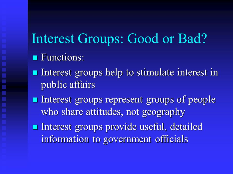 Interest Groups: Good or Bad