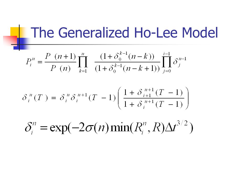 The Generalized Ho-Lee Model