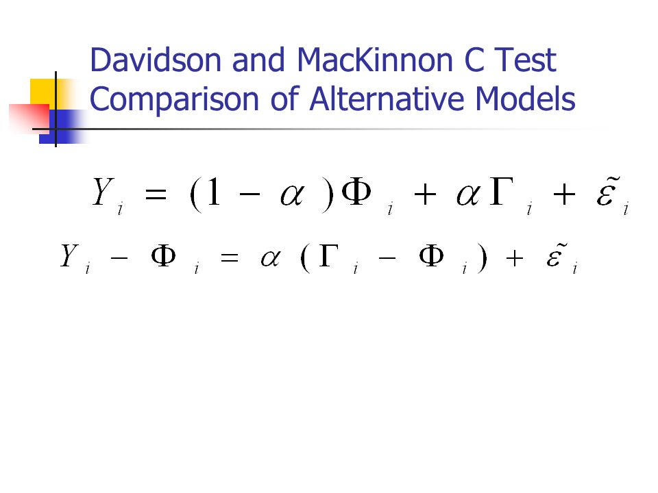 Davidson and MacKinnon C Test Comparison of Alternative Models