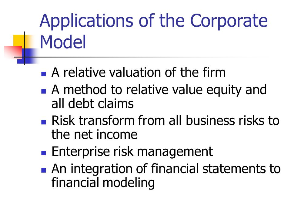Applications of the Corporate Model