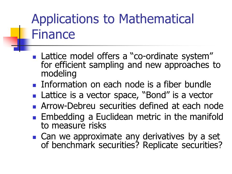 Applications to Mathematical Finance