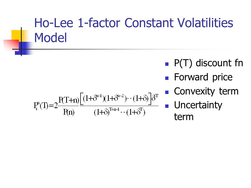 Ho-Lee 1-factor Constant Volatilities Model