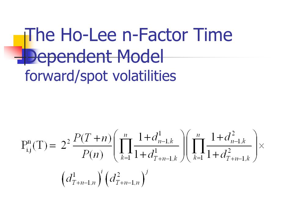 The Ho-Lee n-Factor Time Dependent Model forward/spot volatilities