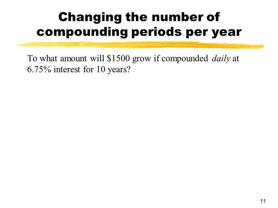 Changing the number of compounding periods per year