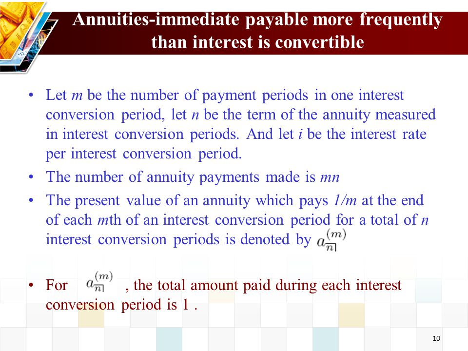Annuities-immediate payable more frequently than interest is convertible