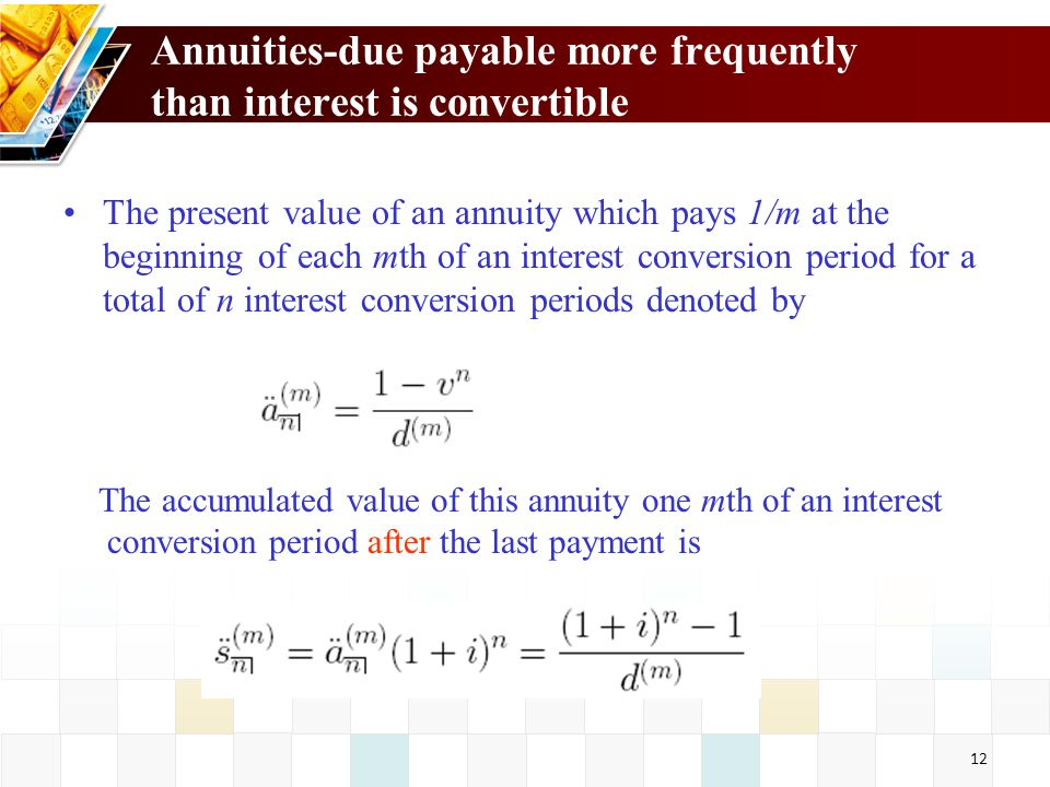 Annuities-due payable more frequently than interest is convertible