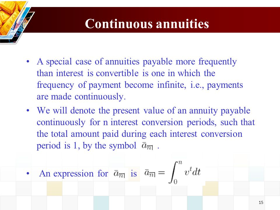 Continuous annuities