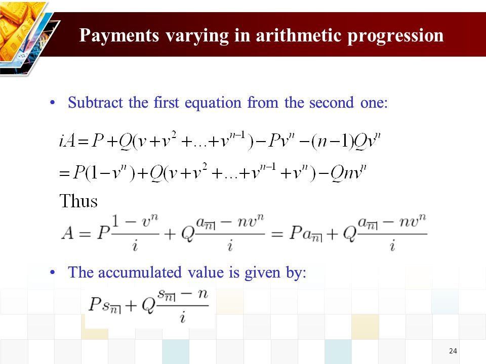 Payments varying in arithmetic progression