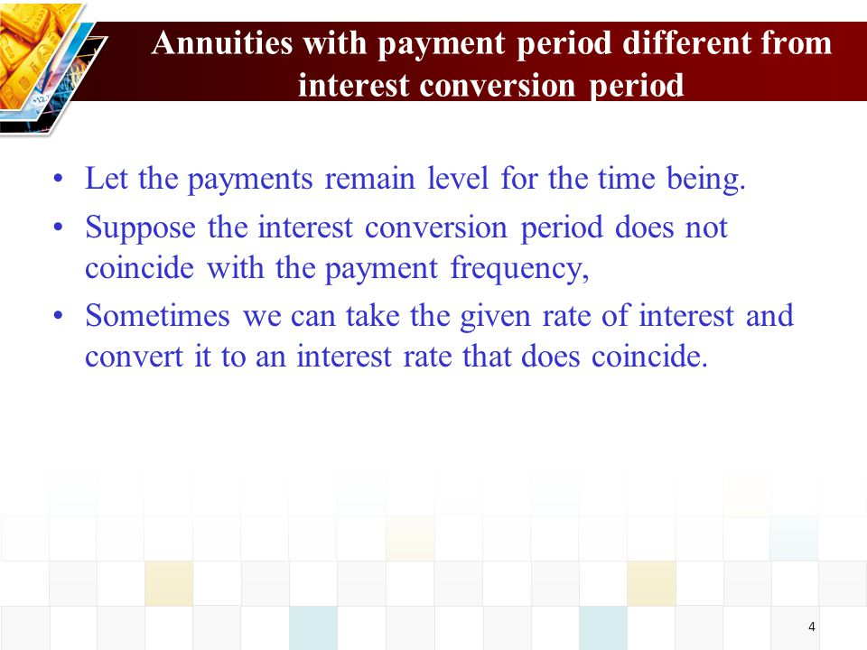 Annuities with payment period different from interest conversion period