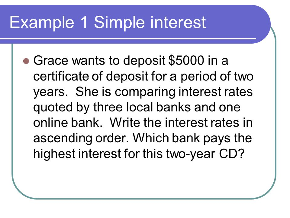 Example 1 Simple interest