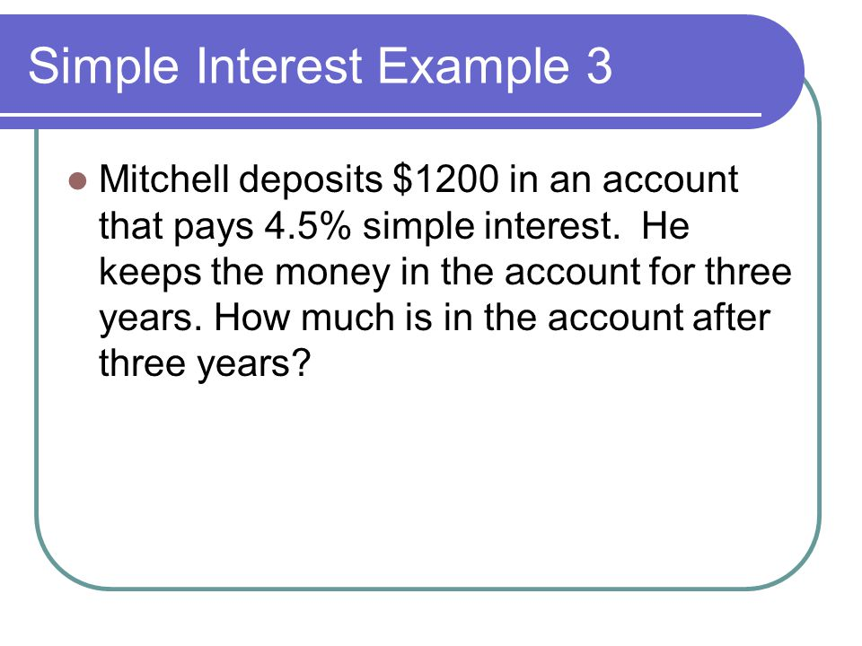 Simple Interest Example 3
