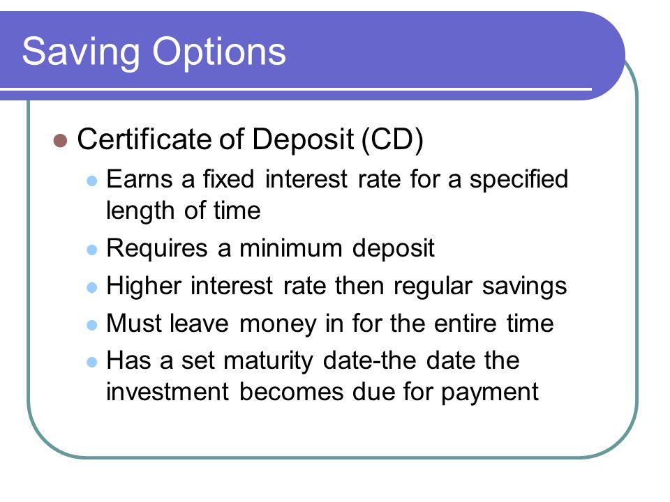 Saving Options Certificate of Deposit (CD)