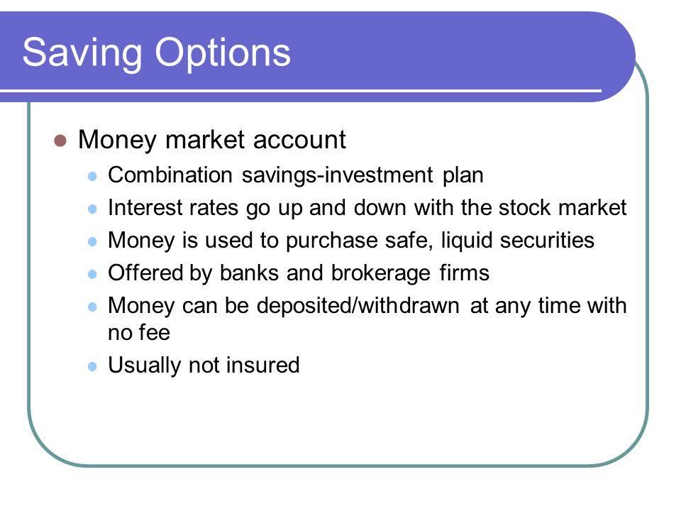 Saving Options Money market account