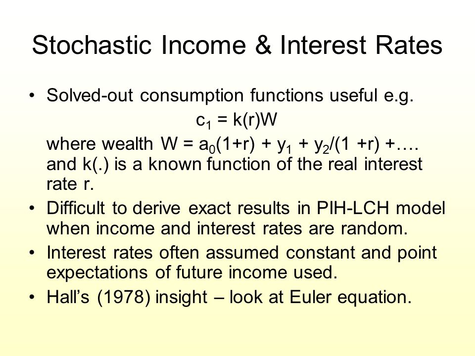 Stochastic Income & Interest Rates
