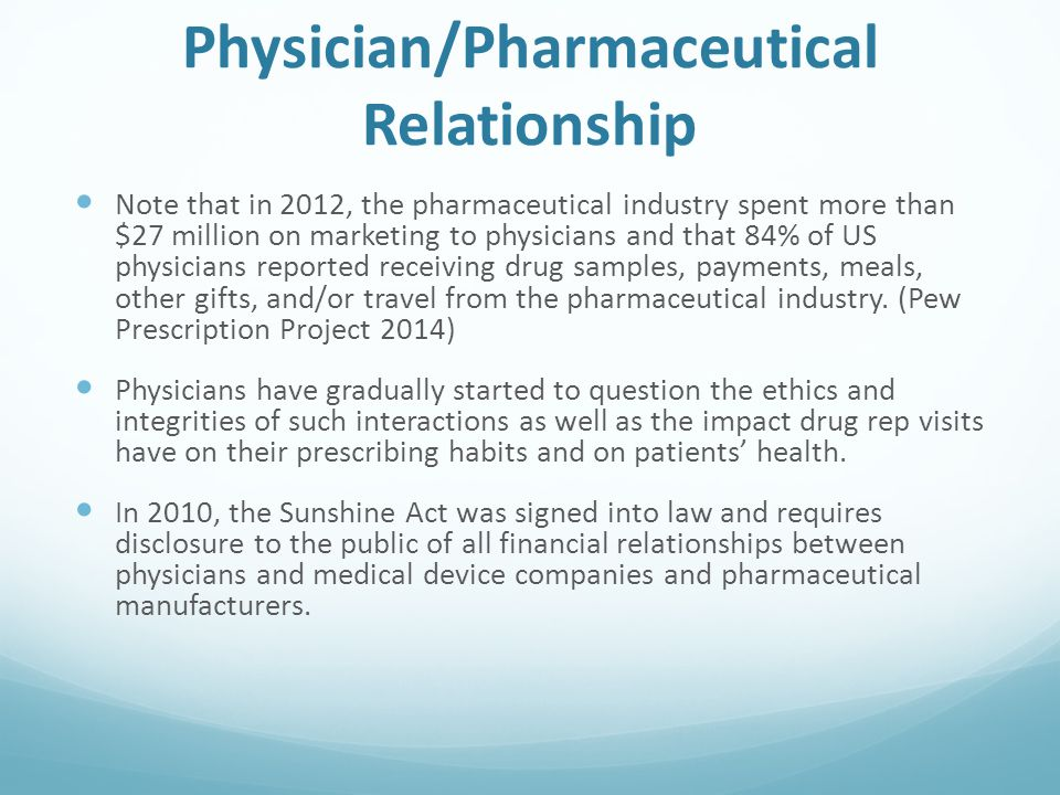 Physician/Pharmaceutical Relationship