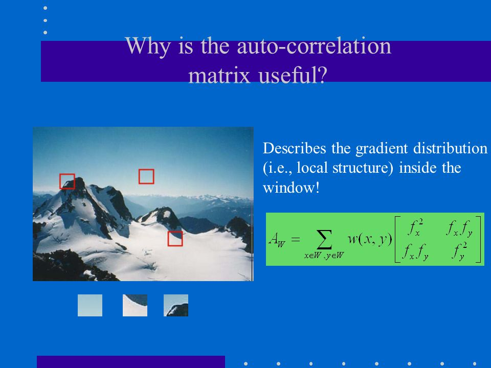 Why is the auto-correlation matrix useful