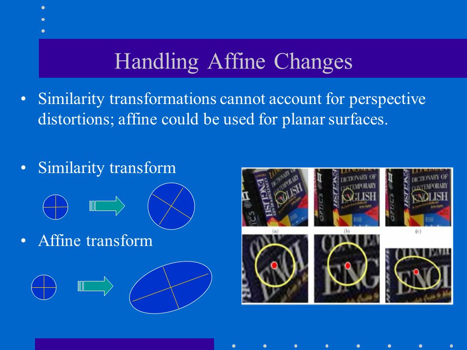 Handling Affine Changes