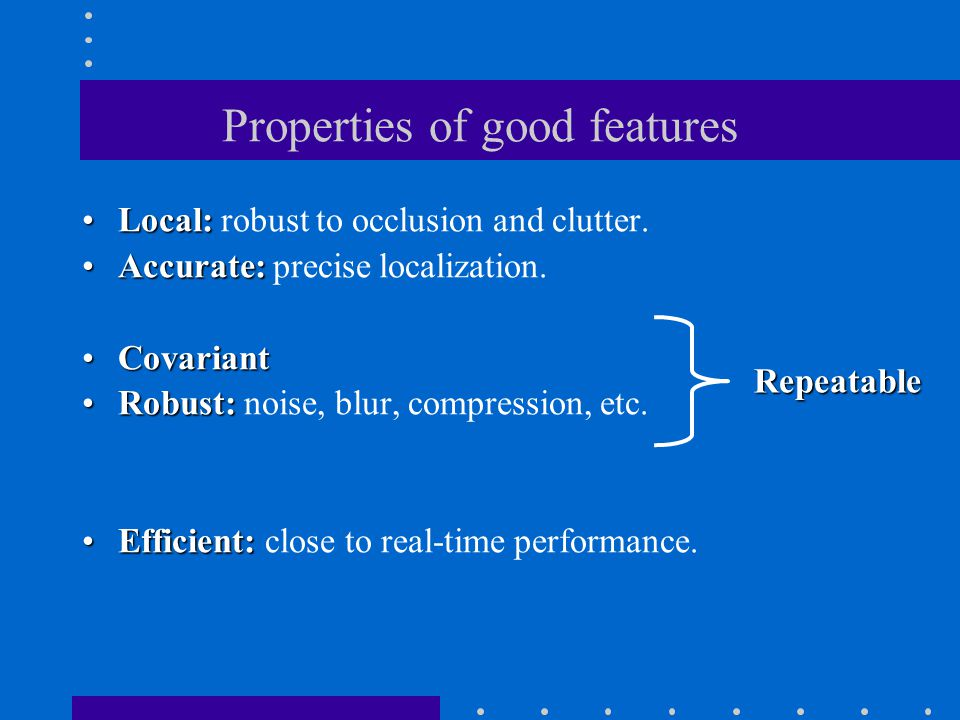 Properties of good features