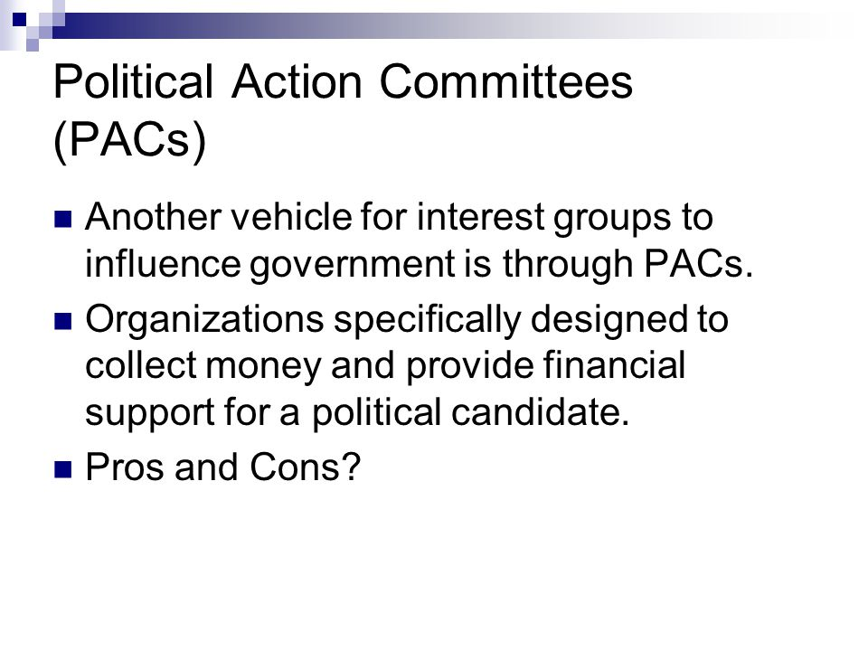 Political Action Committees (PACs)