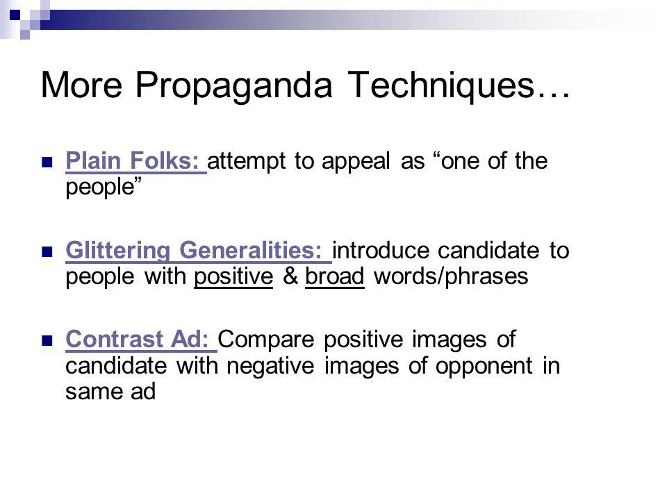 More Propaganda Techniques…