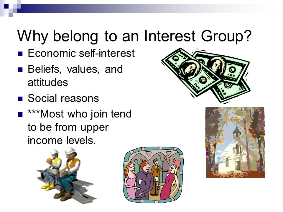Why belong to an Interest Group