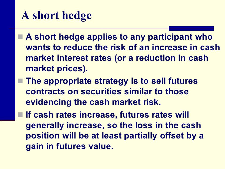 A short hedge