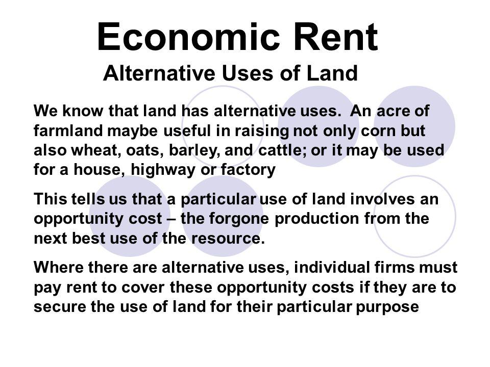 Alternative Uses of Land