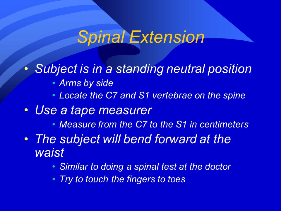 Spinal Extension Subject is in a standing neutral position